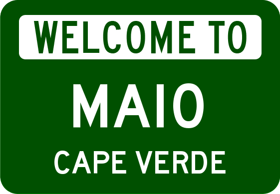 welcome to maio cape verde highway road sign